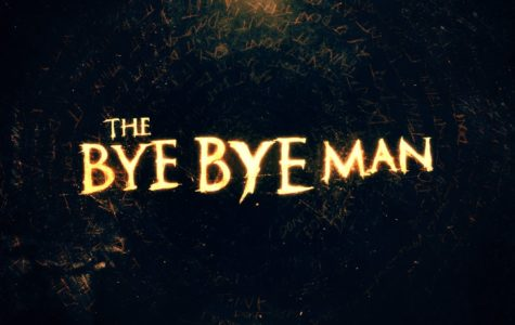 'Bye Bye Man' Worth Watch Despite Critic Reviews